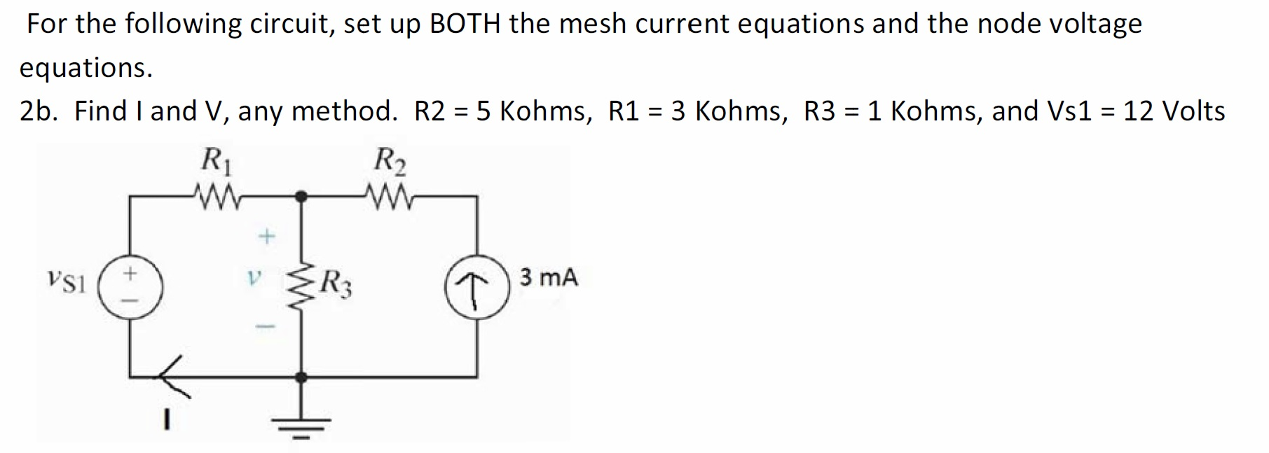 For the following circuit, set up BOTH the mesh cu