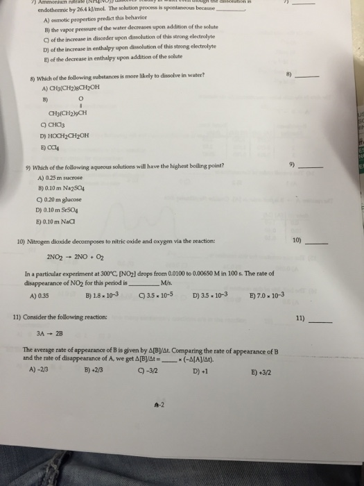 Question: Endothernic by 26.4 kJ/mol. The solution process is spontaneous because A) osmotic properties pre...