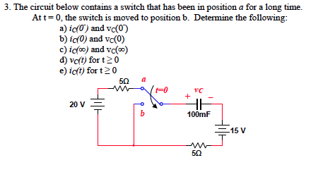 The circuit below contains a switch that has been