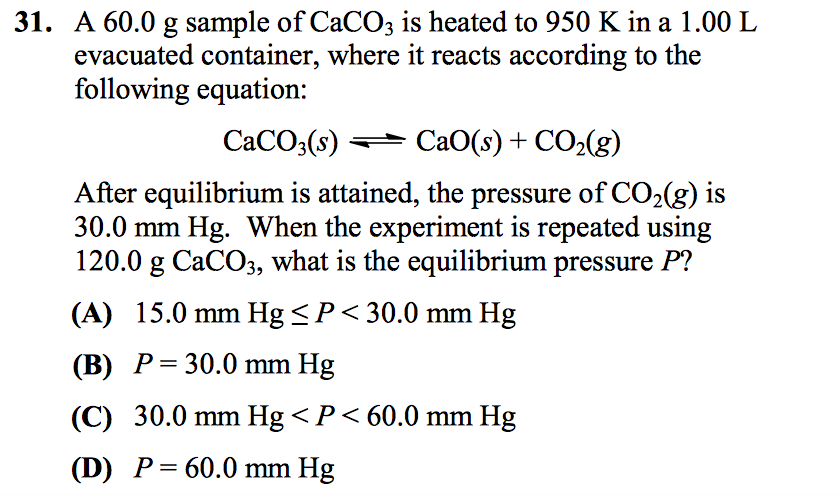 A 60.0 G Sample Of CaCO3 Is Heated To 950 K In A 1... | Chegg.com