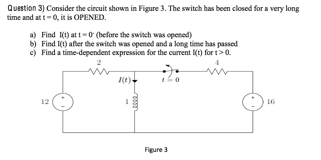 Consider the circuit shown in Figure 3. The switch