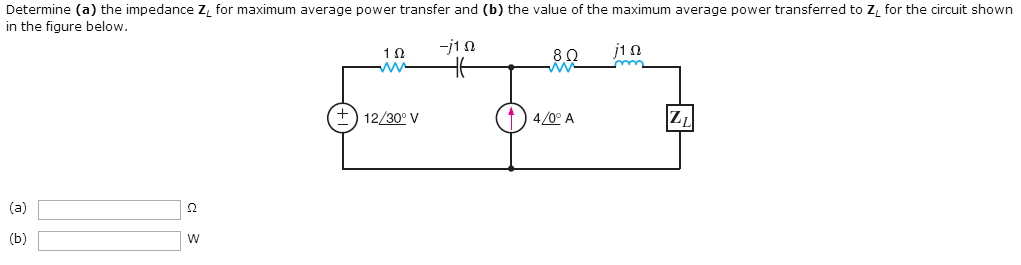 Determine (a) the impedance ZL for maximum average
