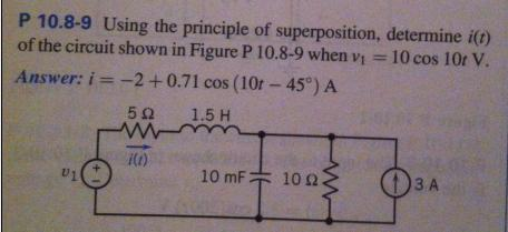 Using the principle of superposition, determine i(