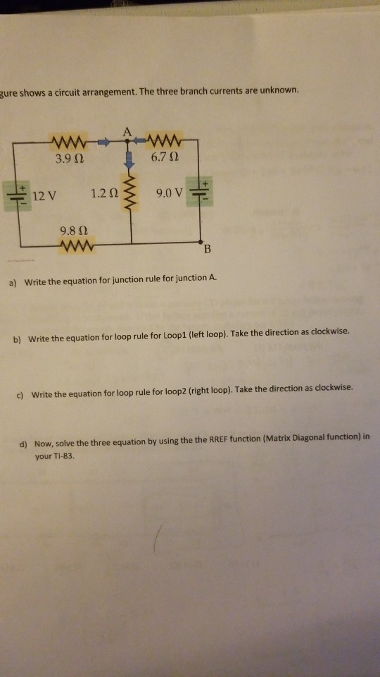 Solved: Gure Shows A Circuit Arrangement. The Three Branch ...