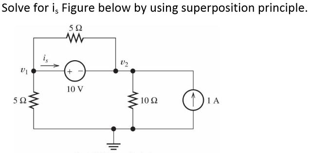 Solve for is Figure below by using superposition p
