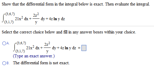 Show That The Differential Form In The Integral Be... | Chegg.com