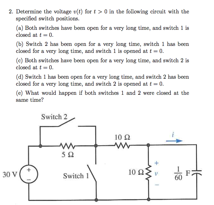 Determine the voltage v(t) for t > 0 in the follow