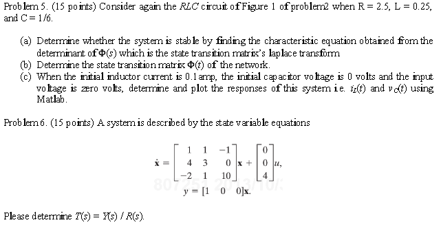 Consider again the RLC circuit of Figure 1 of prob