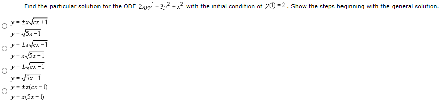 Find the particular solution for the ODE 2xyy = 3y