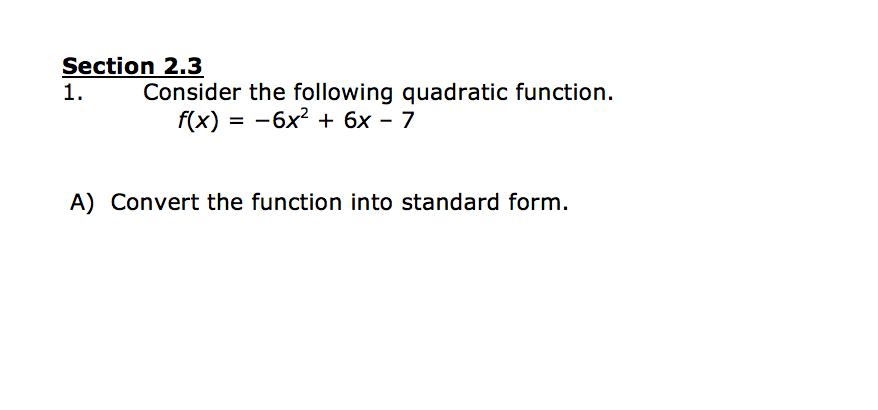 Section 2.3 1. Consider The Following Quadratic Fu...   Chegg.com