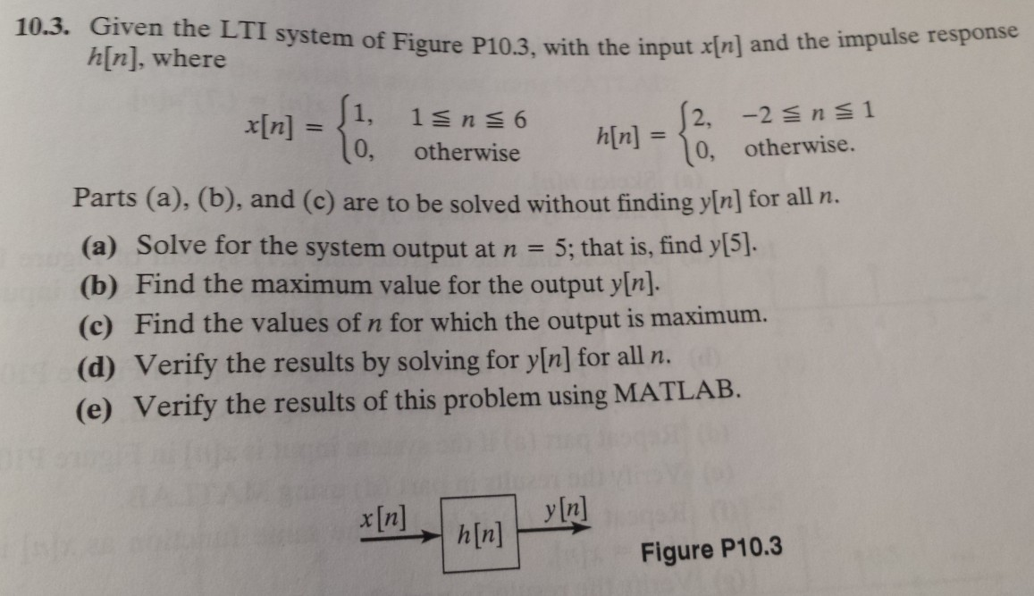 Given the LTI system of Figure P10.3, with the inp