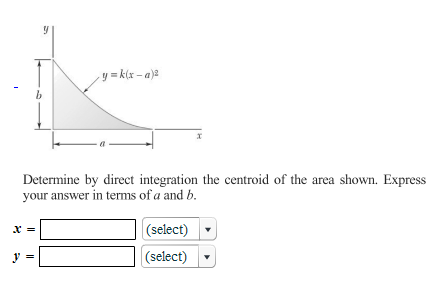 Determine by direct integration the centroid of th