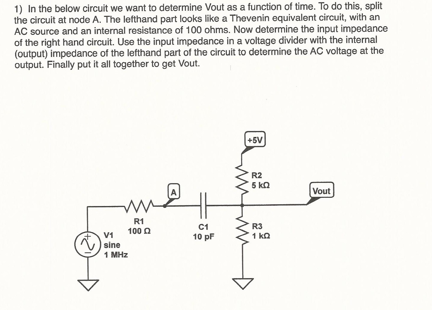 In the below circuit we want to determine Vout as