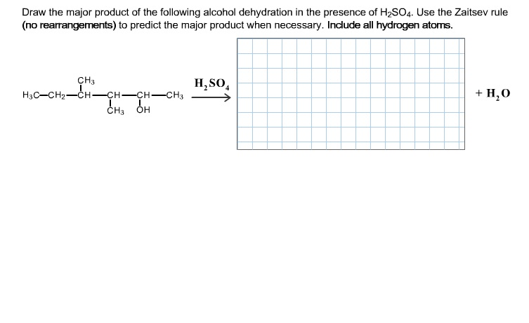 Draw the major product of the following alcohol de