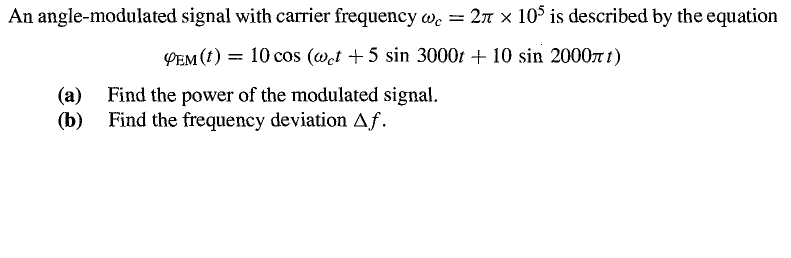 An angle-modulated signal with carrier frequency o