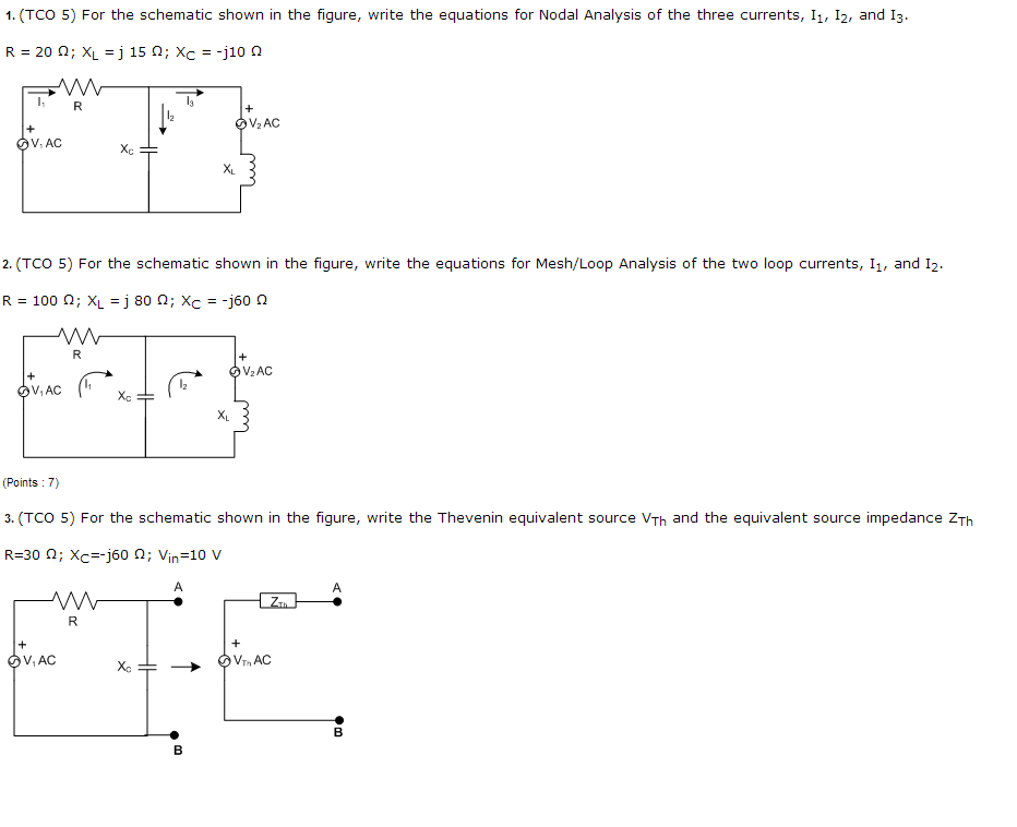 Question : 1. (TCO 5) For the schematic shown in the figure, ...