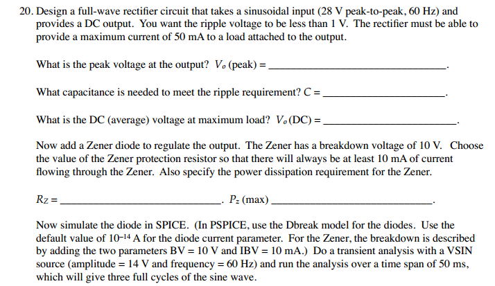 Design a full - wave rectifier circuit that takes
