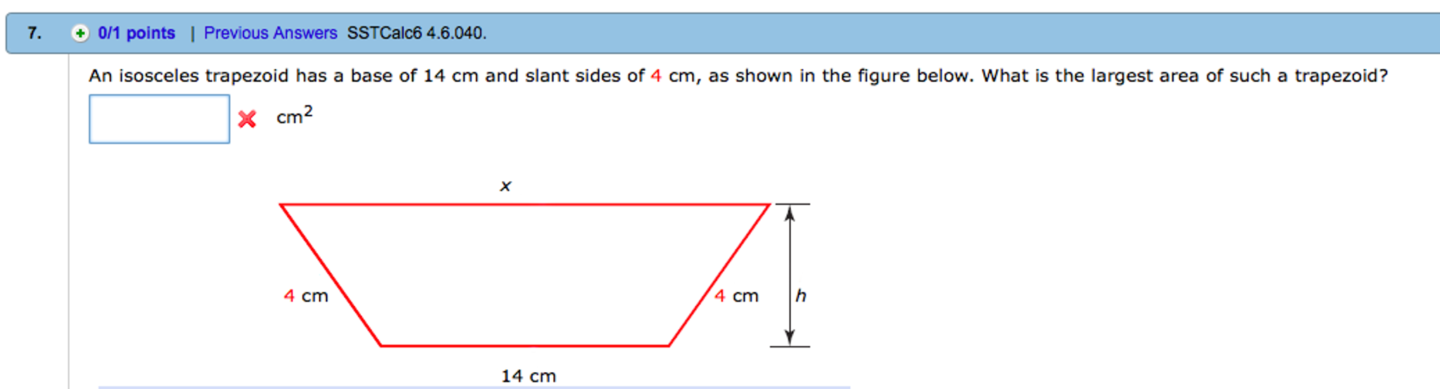 An Isosceles Trapezoid Has A Base Of 14 Cm And Slant Sides Of 4 Cm,
