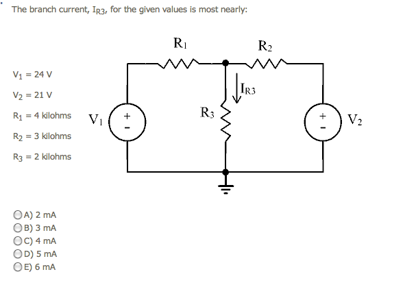The branch current, IR3, for the given values is m