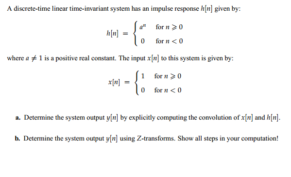 A discrete-time linear time-invariant system has a