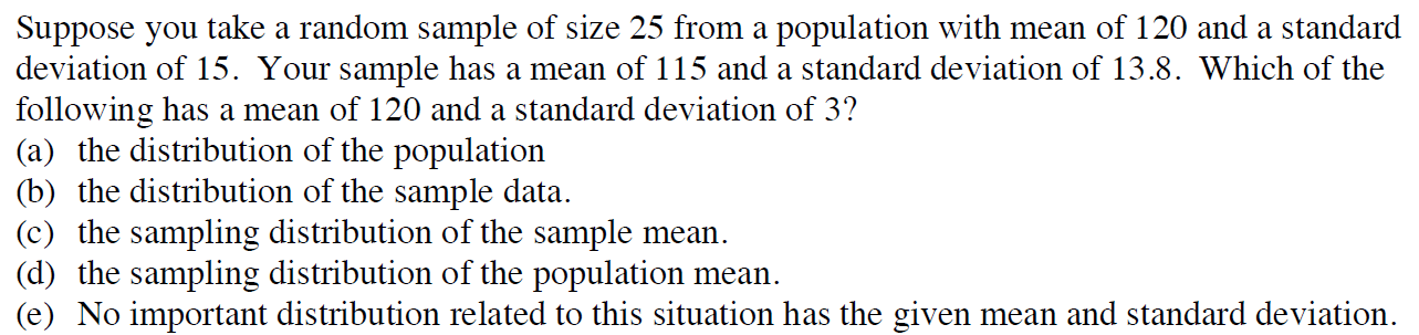 Suppose You Take A Random Sample Of Size 25 From A...   Chegg.com
