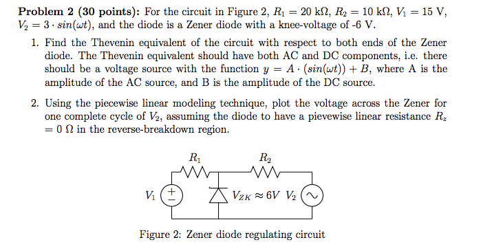 For the circuit in Figure 2, R1= 20 kfi. R2 = 10 k