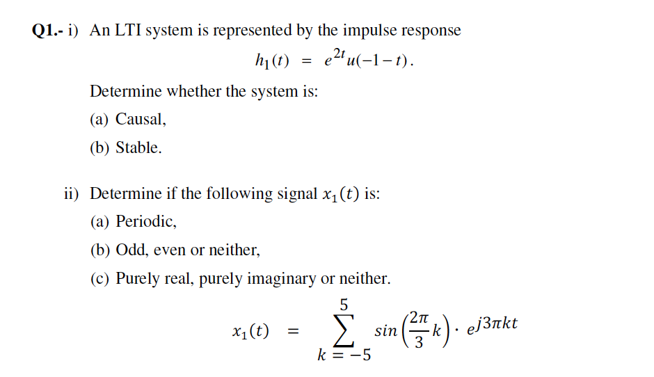 An LTI system is represented by the impulse respon