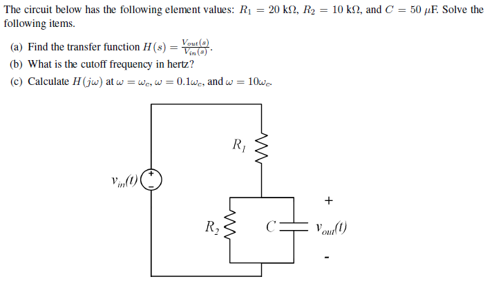The circuit below has the following element values