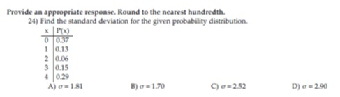 Find the standard deviation for the given probabil chegg image for find the standard deviation for the given probability distribution a sigma ccuart Image collections