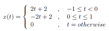 x{t) is as defined in Problem 1 above. Sketch and