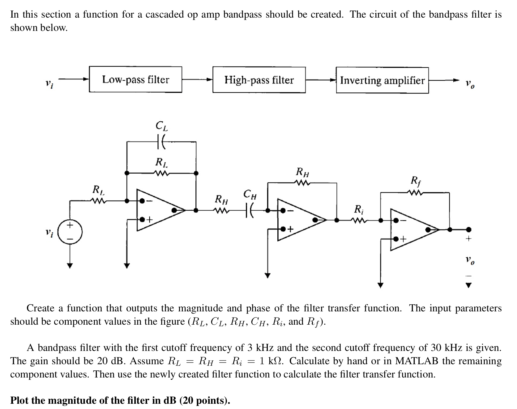 Op Amp How To Solve The Transfer Function For This Opamp Circuit Audible Logic Tester Diagram Tradeoficcom Solved Use Matlab In Section A Chegg Com