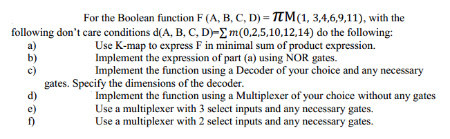 For the Boolean function F (A, B, C, D) = piTM(1,