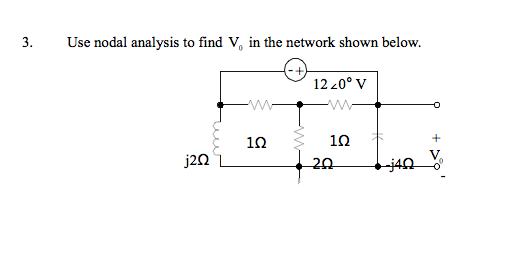Use nodal analysis to find V0 in the network shown