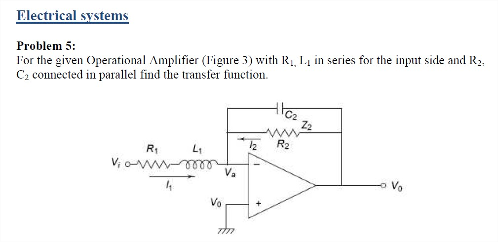 For the given Operational Amplifier (Figure 3) wit