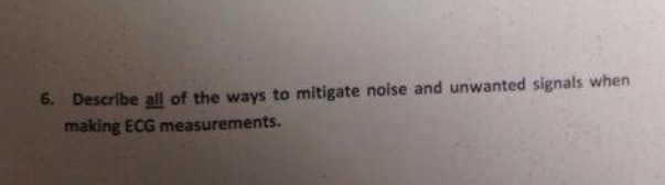 Describe all of the ways to mitigate noise and unw