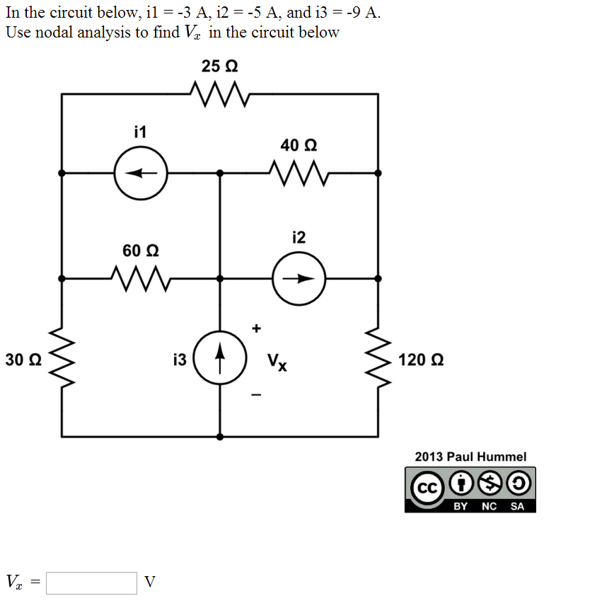 In the circuit below, il = -3 A. i2 = -5 A, and i3