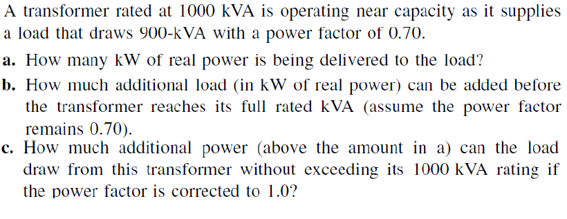 A transformer rated at 1000 kVA is operating near