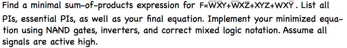 Find a minimal sum-of-products expression for F=W-