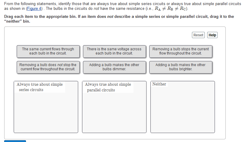 From the following statements identify those that chegg drag each item to the appropriate bin if an item does not describe a simple series or simple parallel circuit drag it to the neither bin sciox Images