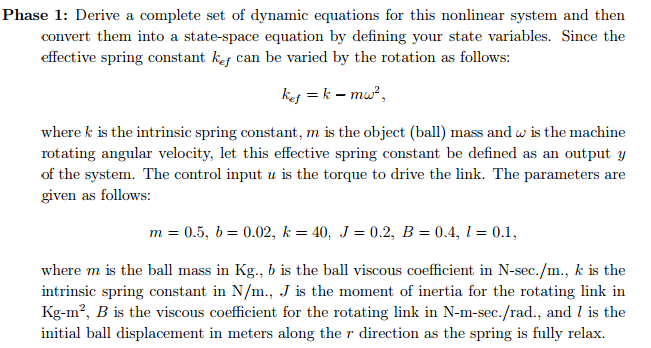 Derive a complete set of dynamic equations for thi