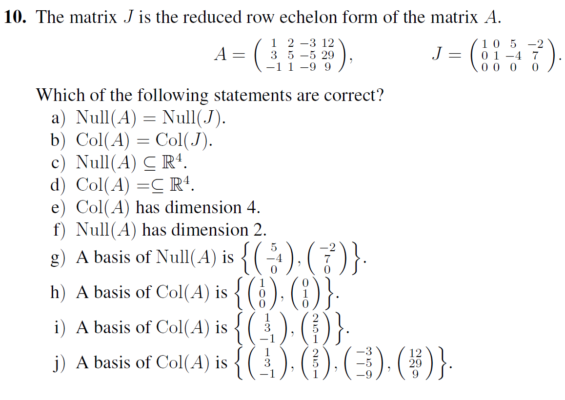 Suppose that A is an invertible n Times n matrix.