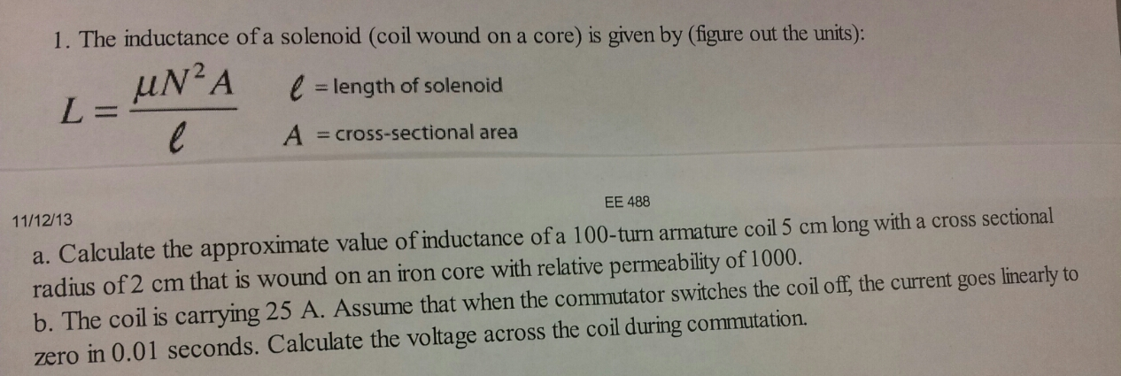 The inductance of a solenoid (coil wound on a core