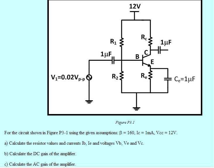 For the circuit shown in using the given assumptio