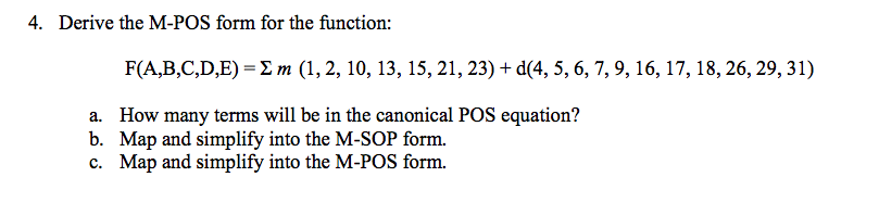 Derive the M-POS form for the function: F(A,B,C,D