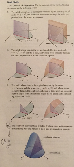 Use the general slicing method to find the volume chegg question use the general slicing method to find the volume of the following solids the solid whose base is ccuart Gallery