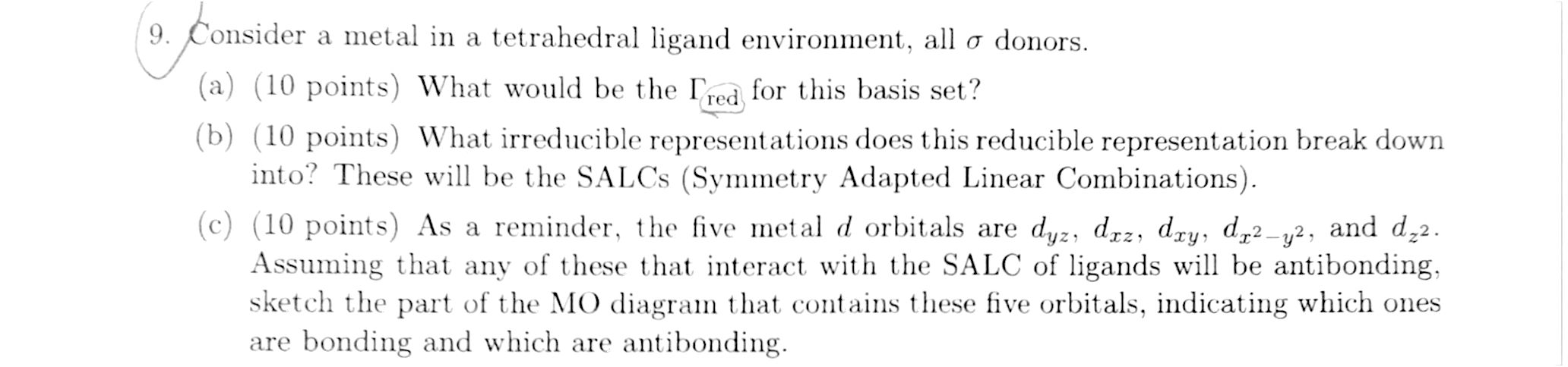 consider a metal in a tetrahedral ligand enviro com inorganic chemistry help