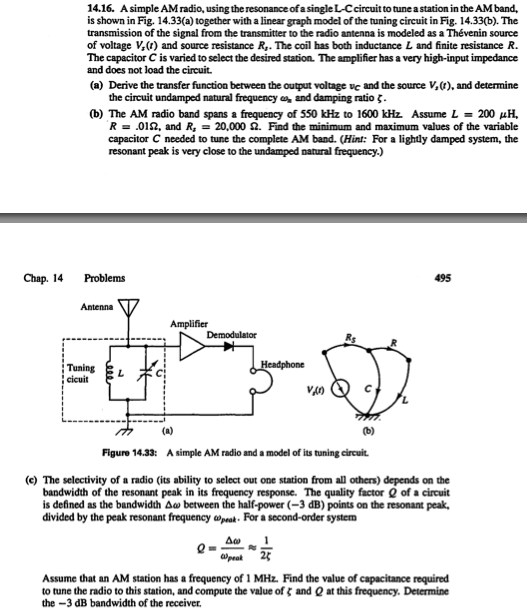Solved: A Radio Receiver Is An Example Of A System For Exa ...