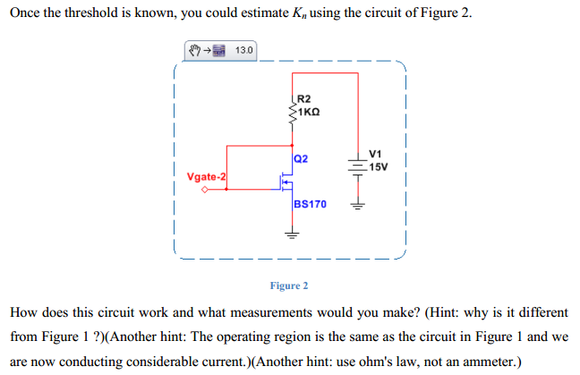 A circuit that will allow you to estimate the thre