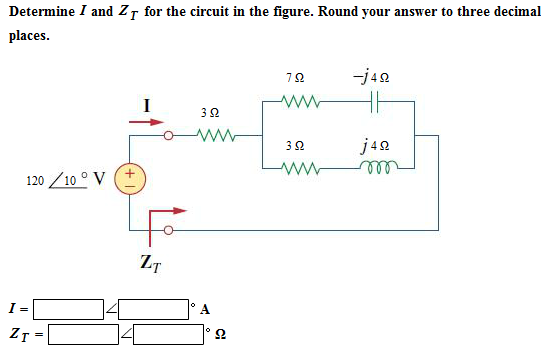 Decemime I and ZT for the circuit in the figure. R