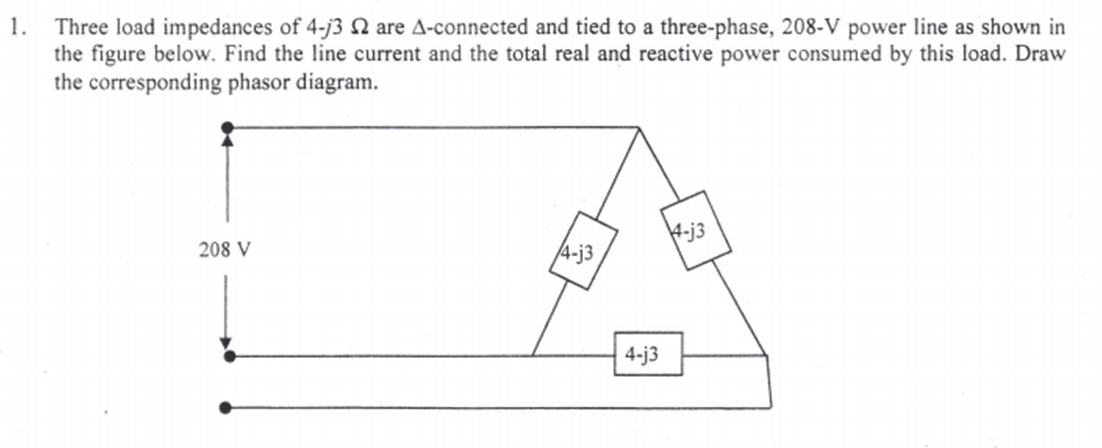 Three load impedances of 4-j3 Ohm are -connected